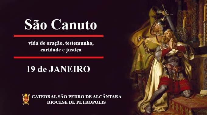São Canuto – 19/01