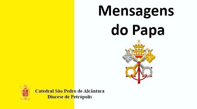 Mensagens do Papa