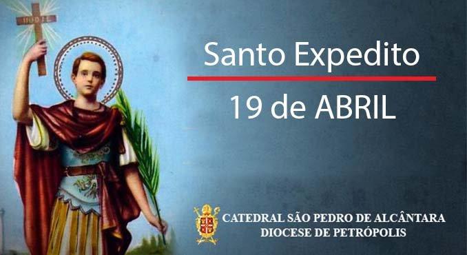 Santo Expedito – 19/04
